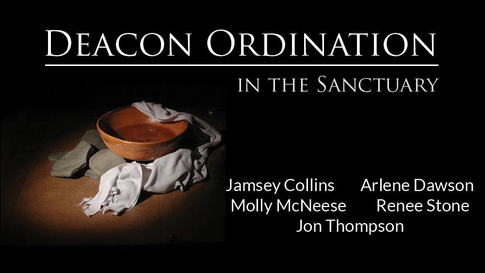 Deacon Ordination - Johns Creek Baptist Church