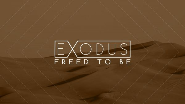 Exodus: Freed to [BE]