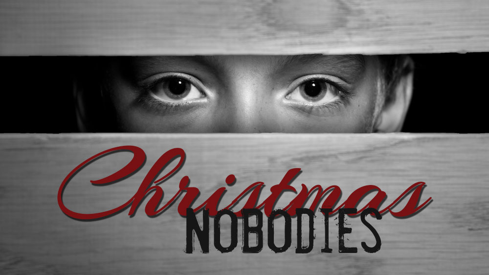 Christmas Nobodies