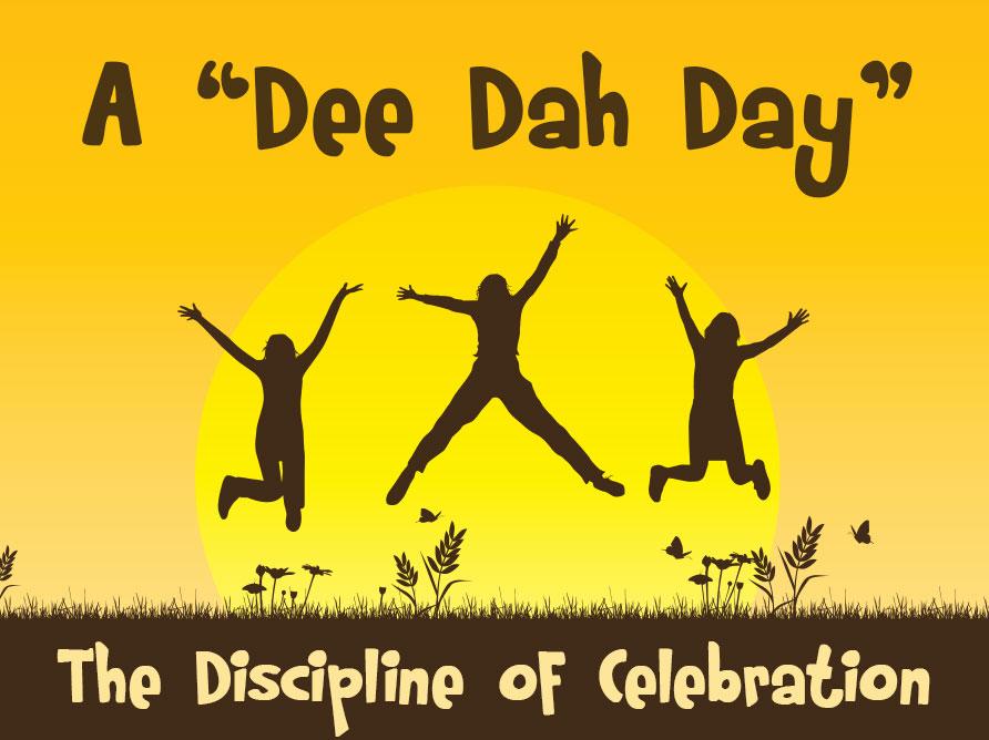 A Dee Dah Day