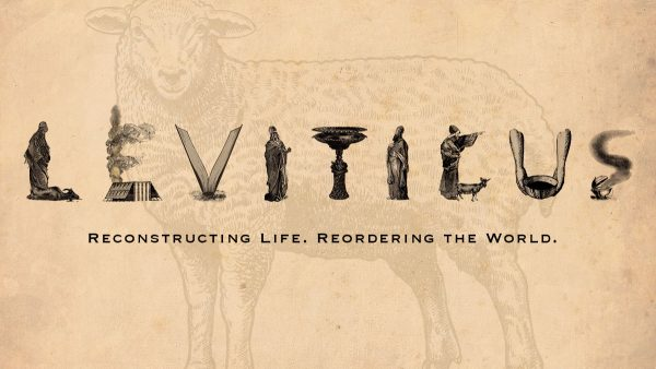 Leviticus: Reconstructing Life. Reordering the World.