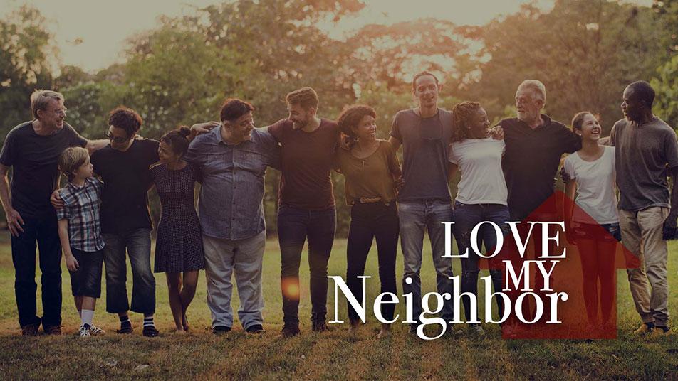 Love My Neighbor