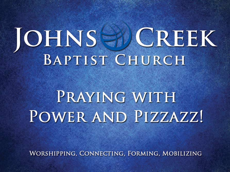 Praying with Power and Pizzazz!